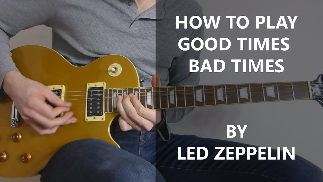 good times bad times cover guitar